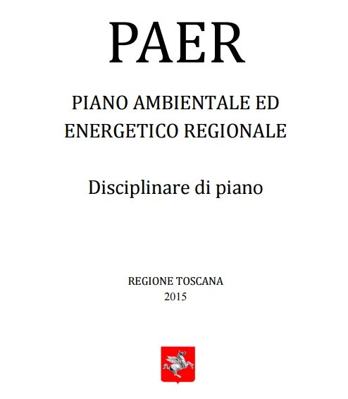 TOSCANA: APPROVATO IL PIANO AMBIENTALE ENERGETICO REGIONALE (PAER)